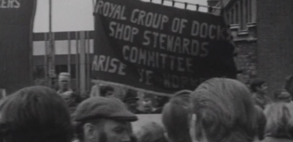 Arise Ye Workers: London Dock Strike, 1972